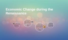 Economic Change during the Renaissance