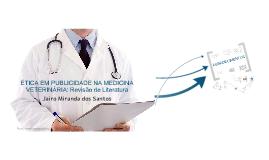 ÉTICA EM PUBLICIDADE NA MEDICINA VETERINÁRIA