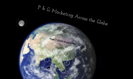 Procter & Gamble: Marketing Across the Globe
