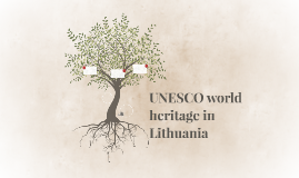 UNESCO world heritage in Lithuania
