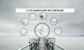 Copy of LA ELABORACIÓN DEL MENSAJE