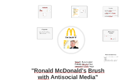"""Ronald McDonald's Brush with Antisocial Media"""