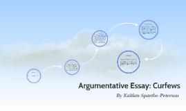 argumentative essay curfews by katie peterson on prezi