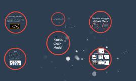 The Kinetic Chain Model