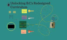 Unlocking B.C.'s Redesigned Curriculum