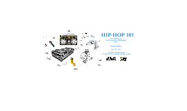 History of Hip-Hop April 2012 with video
