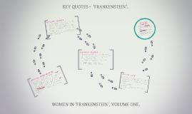 KEY QUOTES -  'FRANKENSTEIN'.