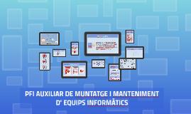 2016-17 PFI AUXILIAR DE MUNTATGE I MANTENIMENT D' EQUIPS INFORMÀTICS