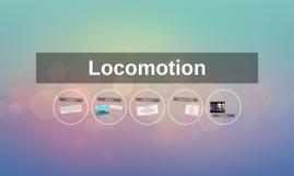 Tara's Locomotion Prezi