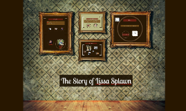 The Story of Lissa Splawn