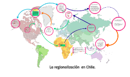 Copy of La  regionalizacionen chile: Sus modificaciones y objetivos