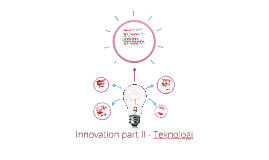 Innovation part II