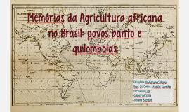 Traços da cultura africana em nossa agricultura