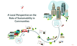 A Local Perspective on the Role of Sustainability in Communi
