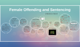 Female Offending and Sentencing