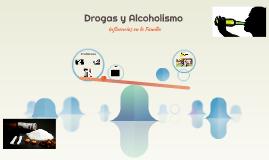 Drogas y Alcoholismo