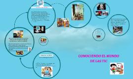 CONOCIENDO EL MUNDO DE LAS TIC