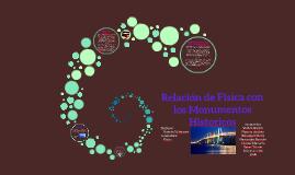 Relacion de Fisica con los monumentos historicos