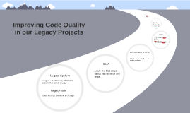 Improving Code Quality in our Legacy Projects