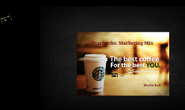 Spanish - Starbucks Marketing Mix MoBo