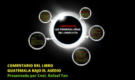 COMENTARIO DEL LIBRO  GUATEMALA BAJO ASEDIO