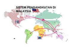 SISTEM PENGANGKUTAN DI MALAYSIA