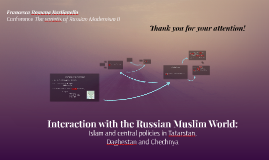 Interaction with the Russian Muslim World: