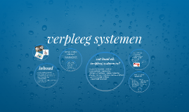 Copy of verpleegsystemen