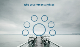 Igbo Government and Social Structure
