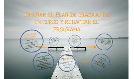 Copy of Diseñar el plan de trabajo de un curso y redactar el programa