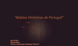 """""""Aldeias Históricas de Portugal"""""""