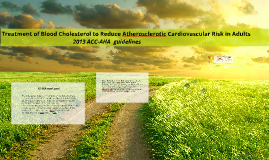 Copy of Treatment of Blood Cholesterol to Reduce Atherosclerotic Car