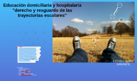 Copy of Educación domiciliaria y hospitalaria