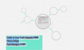 Estudio de Caso: Fraude Compañia ENRON.
