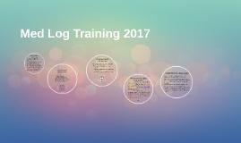 Med Log Training 2017