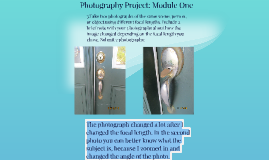Photography Project: Module One