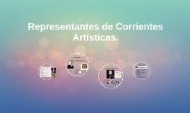 Representantes de Corrientes Artísticas.