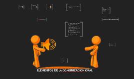 ELEMENTOS DE LA COMUNICACION ORAL