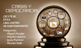 CRISIS Y DEMOCRACIA