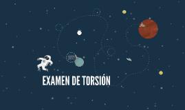 EXAMEN DE TORSIÓN