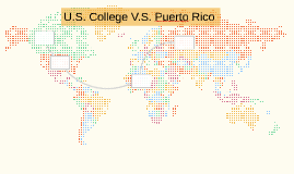 U.S. College V.S. Puerto Rico