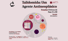 Thalidomide, an anti-neoplastic Agent