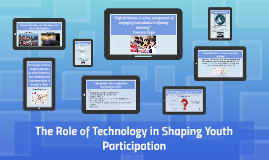 Role of Technology and Youth Participation