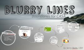Copy of Blurry Lines: Boundaries as a CASA