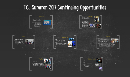 TCL Summer 2017 Continuing Opportunities