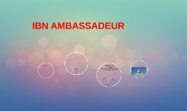 IBN AMBASSADEUR
