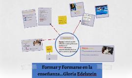 Formar y Formarse en la enseñanza...Gloria Edelstein
