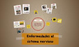 Copy of Enfermedades al sistema nervioso