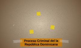 Proceso Criminal del la República Dominicana