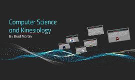 Computer Science and Kinesiology